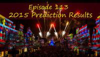 Episode 113 – 2015 Prediction Results