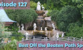 Episode 127 – Best Off the Beaten Path Spots
