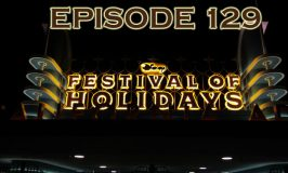 Episode 129 – Festival of Holidays