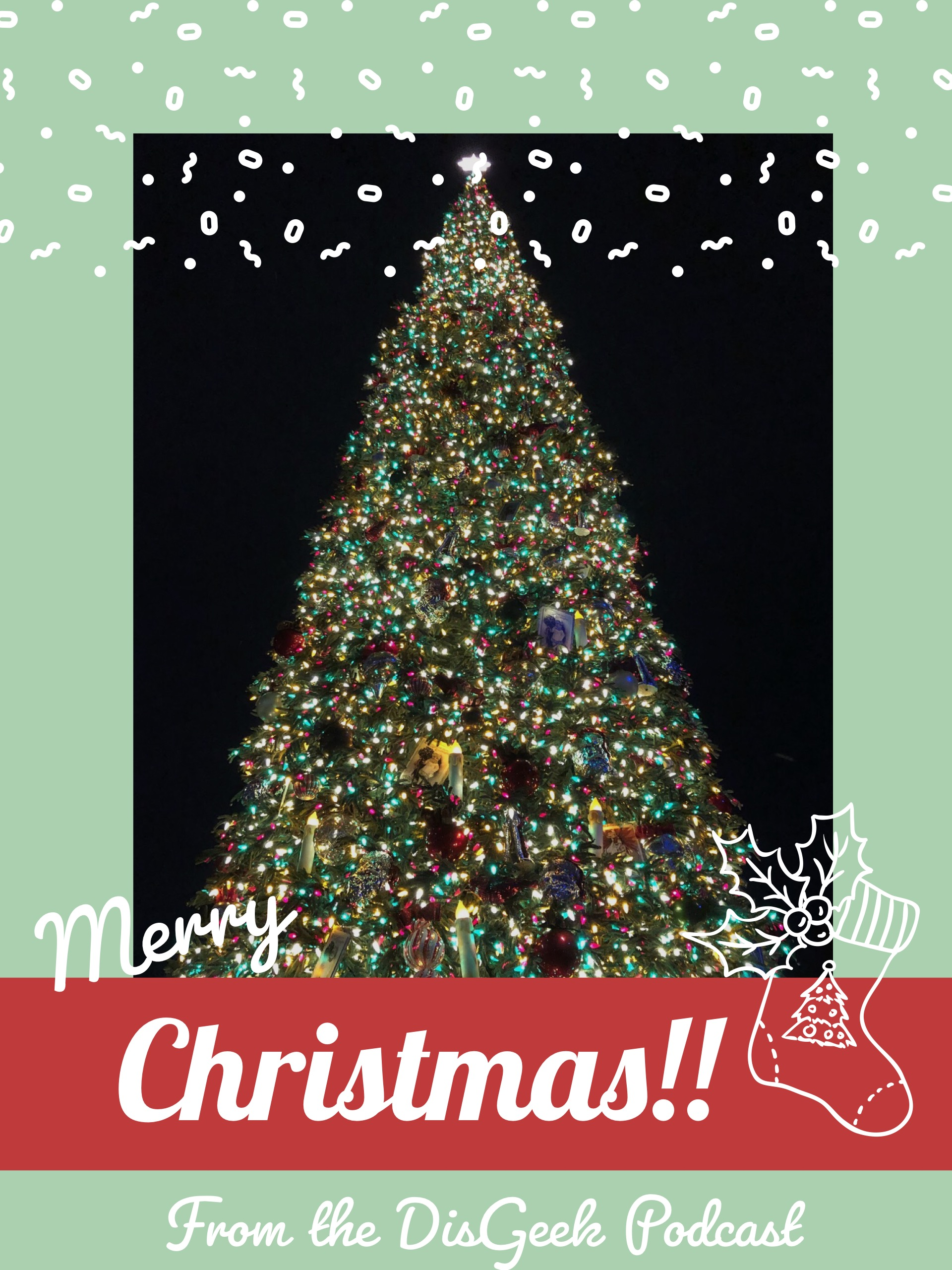 Merry Christmas from the DisGeek Podcast!